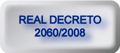 Real Decreto 2060/2008. Carthago Servicios Técnicos.